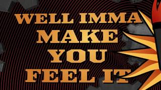 Fire From The Gods - Make You Feel It (Official Lyric Video)