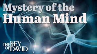 Mystery of the Human Mind
