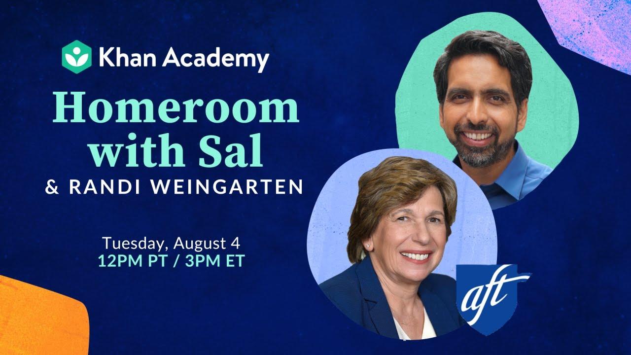 Homeroom with Sal & Randi Weingarten - Tuesday, August 4