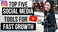 BEST 5 TOOLS for FASTER Organic Social Media Growth 2019