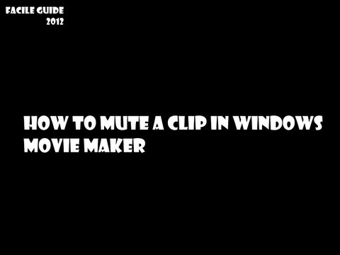 how to mute a clip in windows movie maker hd youtube
