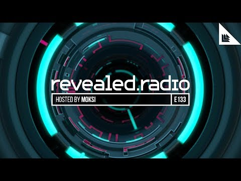Revealed Radio 133 - Moksi