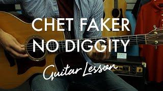 Chet Faker - No Diggity (Guitar Tutorial/Lesson)