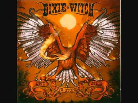 DIXIE WITCH-On My Way