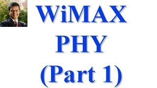 CSE 574S-10-AA: WiMAX Part I: PHY