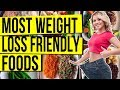 WEIGHT LOSS FOODS - TOP Most Weight-Loss-Friendly Foods