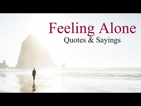Feeling Alone Quotes | Sad Lines For Lonely Peoples