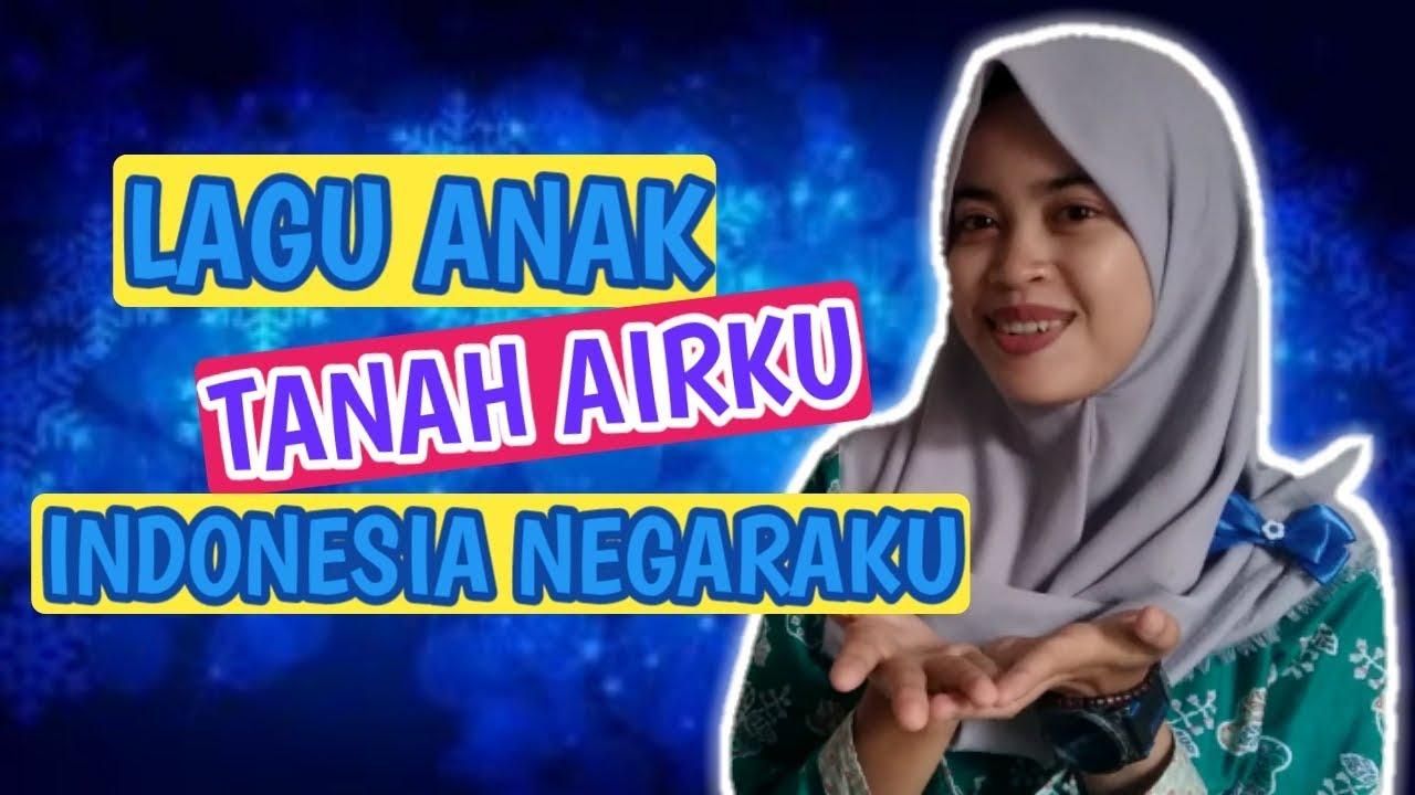 Lagu Paud Tema Tanah Airku Indonesia Negaraku Youtube