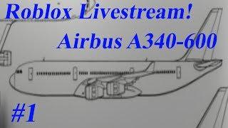 Roblox: transmissão ao vivo | Airbus A340-600 | Parte #1