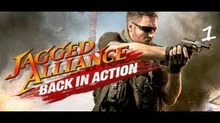 Jagged Alliance - Back in Action - Серия 1