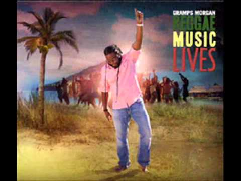 Gramps Morgan - Reggae Music Lives.