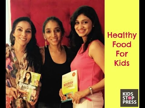 How to get your kids to love healthy food?