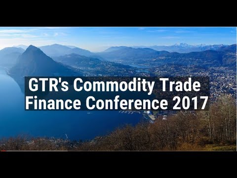 Commodity Trade Finance Conference 2017