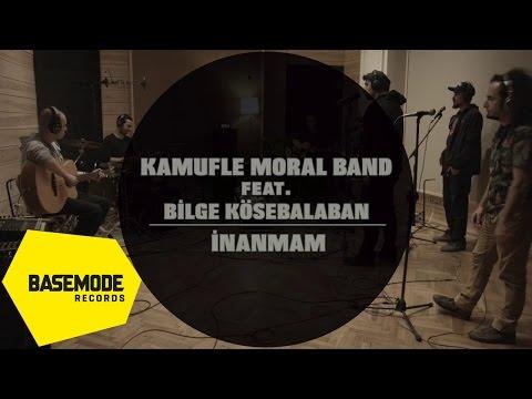 Kamufle Moral Band Feat. Bilge Kösebalaban -  İnanmam | Studio Session | Video