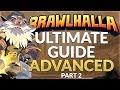 Brawlhalla Ultimate Guide: Advanced - Part 2