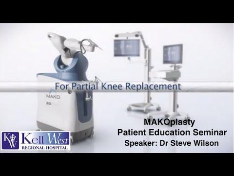 MAKOplasty Robotic Partial Knee Replacement Seminar - July 2014