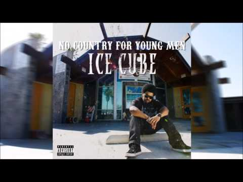 Ice Cube - No Country for Young Men ft. Snoop Dogg, The Game (Explicit)