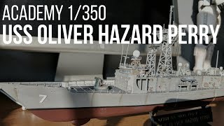 Building the 1/350 USS Oliver Hazard Perry Frigate Part 2