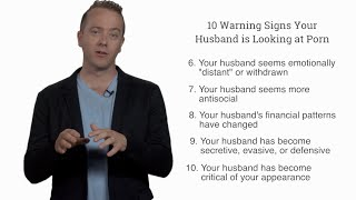 10 Signs Your Husband is Looking at Porn