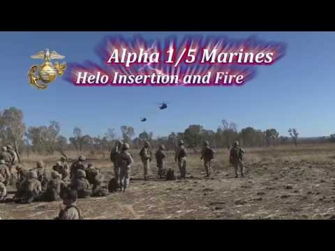 Alpha 1/5 Marines Helo Insertion and Fire Support