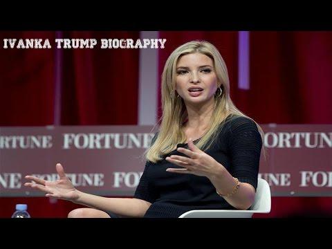 Ivanka Trump Biography  -Ivanka Trump is a real estate developer