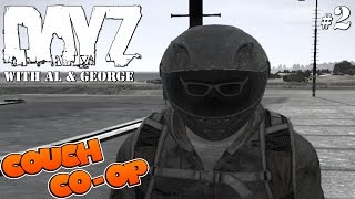 DayZ (With Al & George) - Part 2 - Tanya & Grorpgull