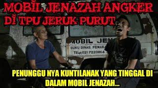 Download lagu HOROR NYA MOBIL JENAZAH TPU JERUK PURUT