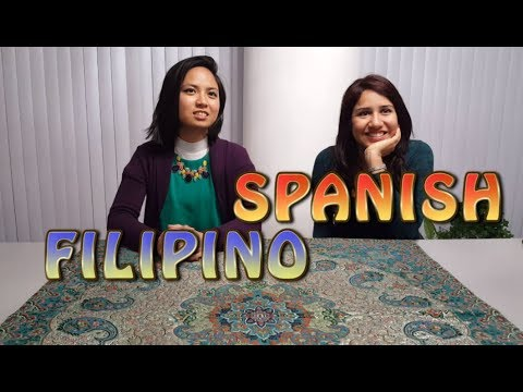Similarities Between Spanish and Filipino