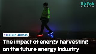 [BizTech KOREA] The impact of energy harvesting on the future energy industry [#BizTech_Brunch]