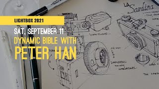 Creating Dynamic Bible with Peter Han