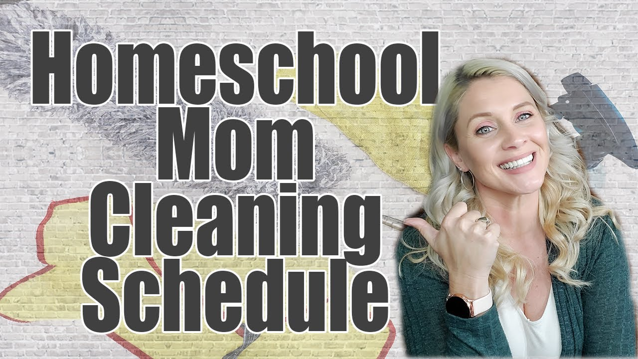 HOMESCHOOL MOM CLEANING SCHEDULE   Cleaning Routine 20   Themed Cleaning  Days   Family Chores