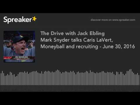 Mark Snyder talks Caris LaVert, Moneyball and recruiting - June 30, 2016