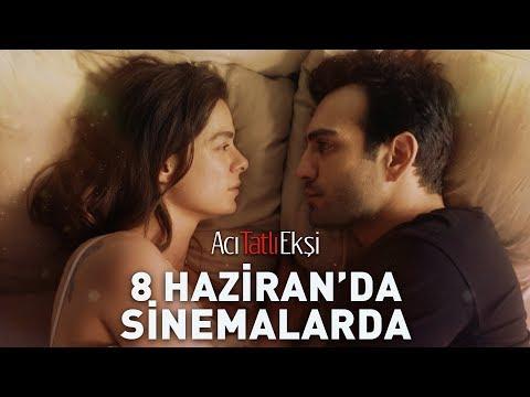 Yaz Film Festivali - Acı Tatlı Ekşi 8 Haziran'da Sinemalarda!
