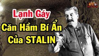 """Bí mật những """"Căn hầm của Stalin"""" ở Liên Xô - Nơi giới tướng lĩnh Liên Xô sợ hãi vào năm 1950"""