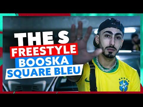 Youtube: The S | Freestyle Booska Square Bleu