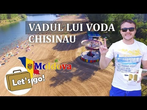 Vadul lui Voda, Review of moldavian resort. Chisinau guide, Moldova 2017
