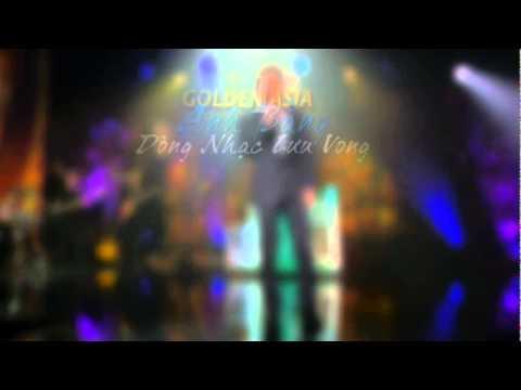 "Golden Asia DVD 1 : ""Anh Bằng, Dòng Nhạc Lưu Vong"" (preview 1)"
