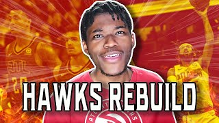 REBUILDING THE ATLANTA HAWKS IN NBA 2K20