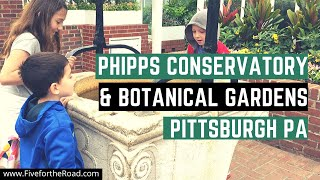 Visiting Phipps Conservatory | Family Travel Vlog | Pittsburgh