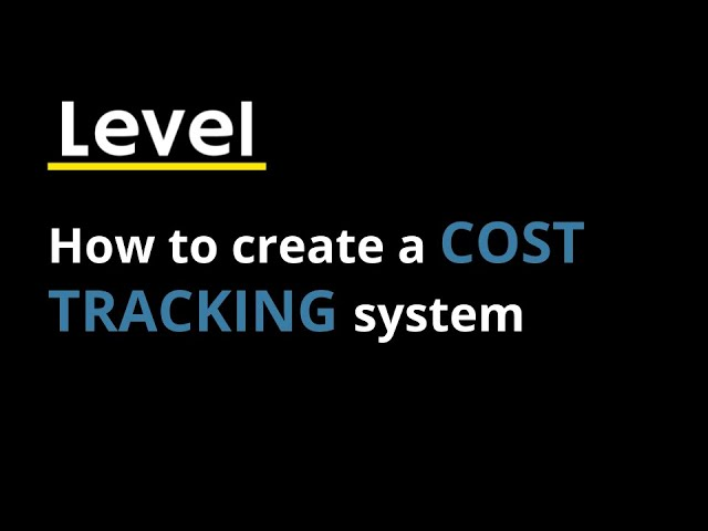How to create a Cost Tracking System