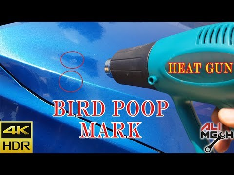 Removing Bird Poop Mark With Heat Gun In Less Than A Minute / ALIMECH