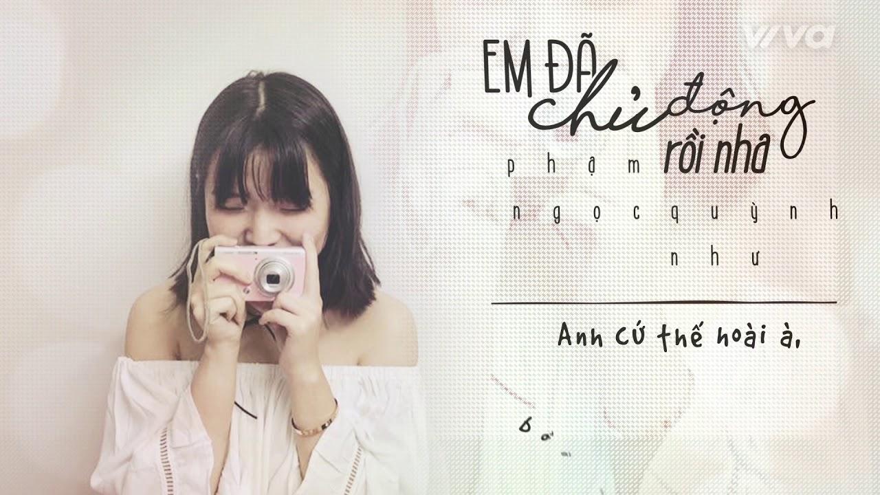 Em Đã Chủ Động Rồi Nha | Như & Phạm Hồng Phước | Official MV