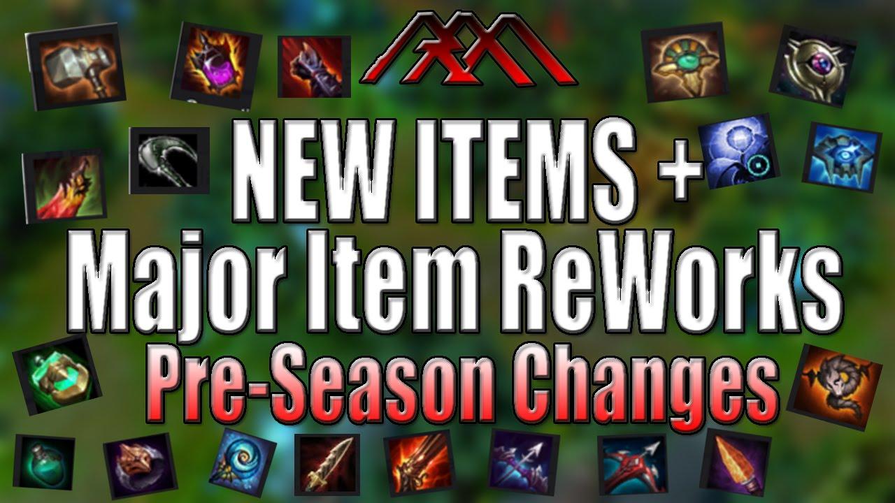 NEW ITEMS + Major Item ReWorks - Pre-Season Changes - League of Legends