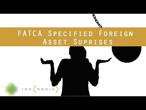 FATCA Form 8938: What is a specified foreign asset?