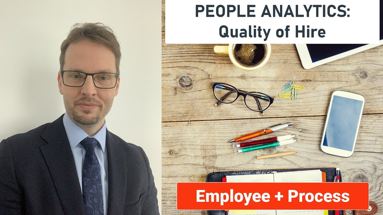 PEOPLE ANALYTICS: Quality of Hire