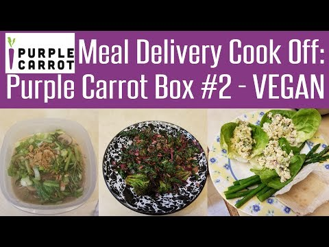 Meal Delivery Cook Off:  Purple Carrot Box #2 - Vegan Meals