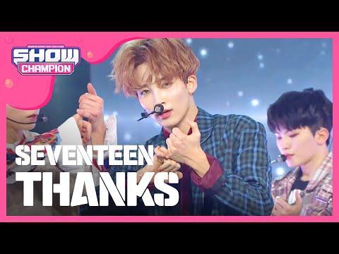 [Show Champion] 세븐틴 '고맙다' 컴백토크 + 무대 스페셜 (SEVENTEEN 'THANKS' COMEBACK Special) l EP.258 (ENG)