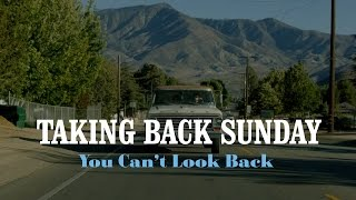 Repeat youtube video Taking Back Sunday - You Can't Look Back (Official Music Video)