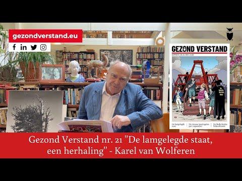 """Voordracht Karel van Wolferen nr. 21: """"De lamgelegde staat, een herhaling"""""""
