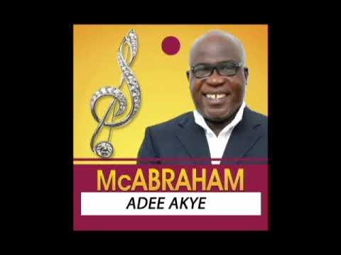 Download Mc Abraham   Adee Akye